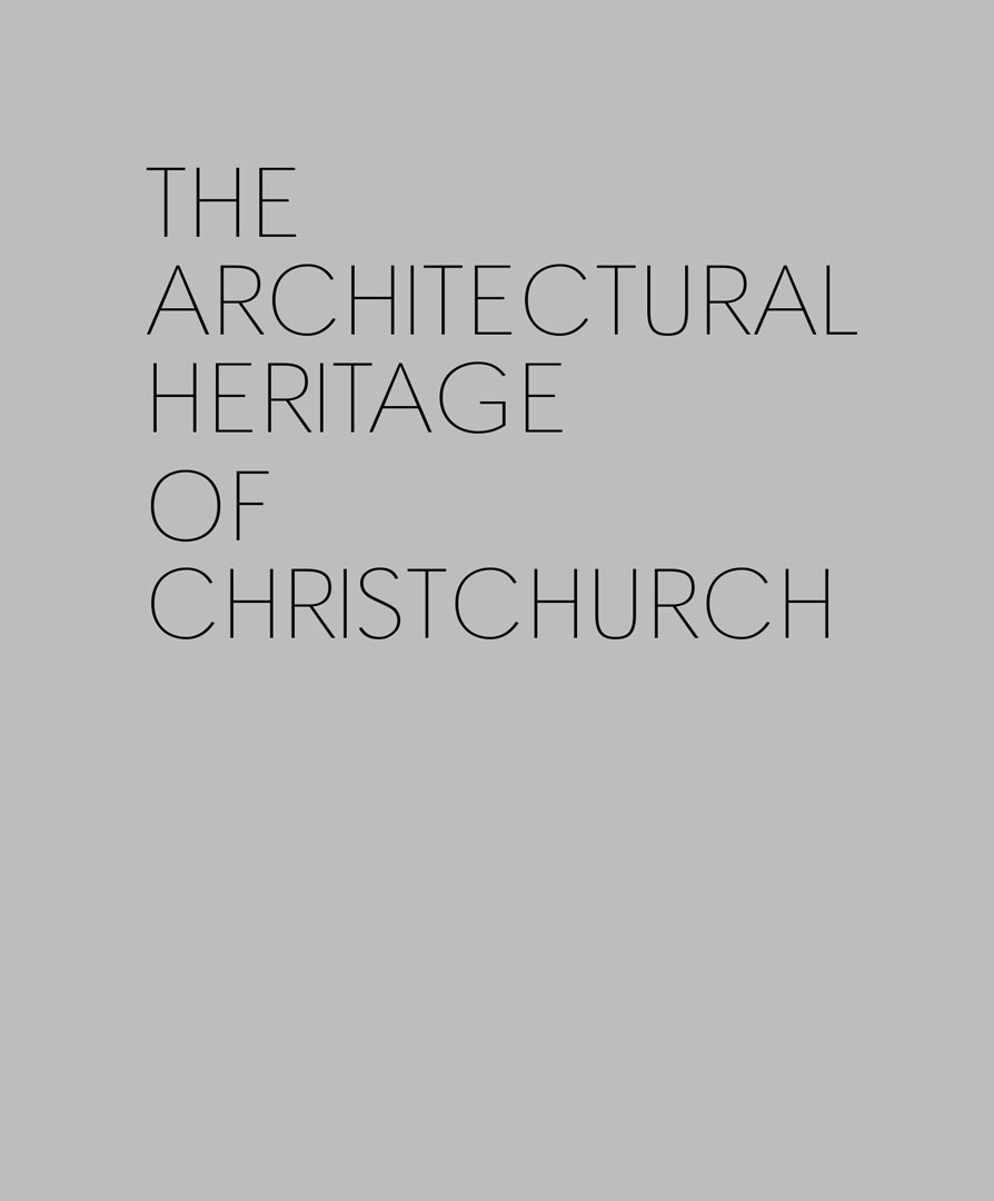 The architectural heritage of Christchurch Cover image